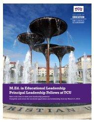 M.Ed in Educational Leadership Principal Leadership Fellows at TCU