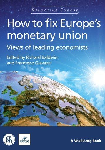 How to fix Europe's monetary union