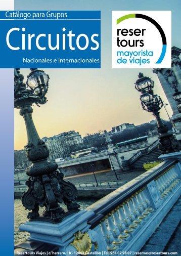 Catalogo grupos Circuitos Nacionales e Internacionales Resertours Viajes
