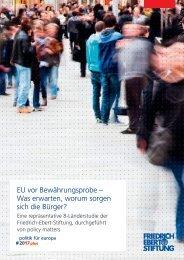 EU vor Bewährungsprobe – Was erwarten worum sorgen sich die Bürger?