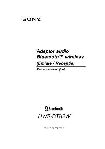Sony HWS-BTA2W - HWS-BTA2W Mode d'emploi Roumain