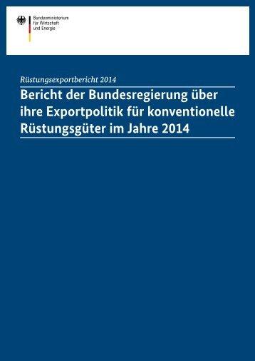 ruestungsexportbericht-2014,property=pdf,bereich=bmwi2012,sprache=de,rwb=true