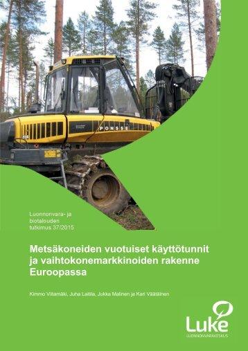 ja vaihtokonemarkkinoiden rakenne Euroopassa