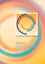 Broschüre Satz für Internet.indd - Stiftung Rheinland-Pfalz für Kultur