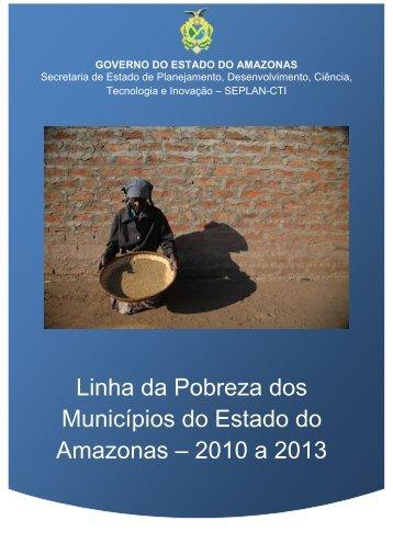 Linha da Pobreza dos Municípios do Estado do Amazonas – 2010 a 2013