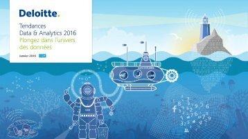 Tendances Data & Analytics 2016 Plongez dans l'univers des données