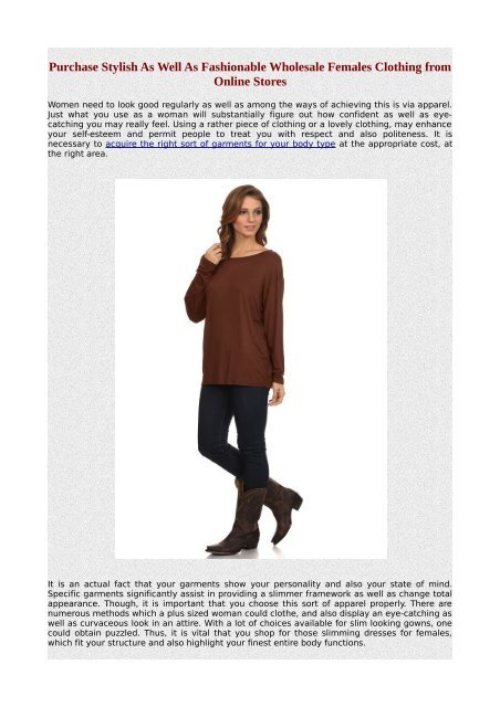 Purchase Stylish As Well As Fashionable Wholesale Females