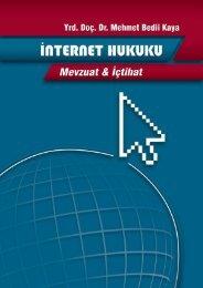 İnternet Hukuku Mevzuat & İçtihat İnternet Hukuku Mevzuat & İçtihat