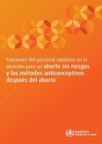 aborto sin riesgos y los métodos anticonceptivos después del aborto