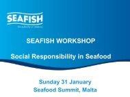 SEAFISH WORKSHOP Social Responsibility in Seafood