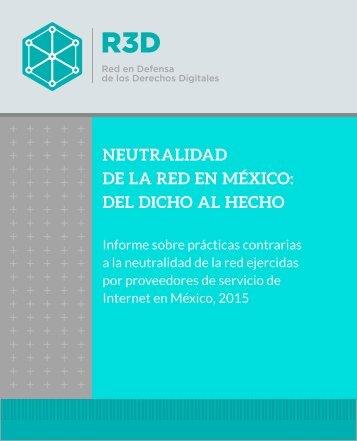 NEUTRALIDAD DE LA RED EN MÉXICO DEL DICHO AL HECHO
