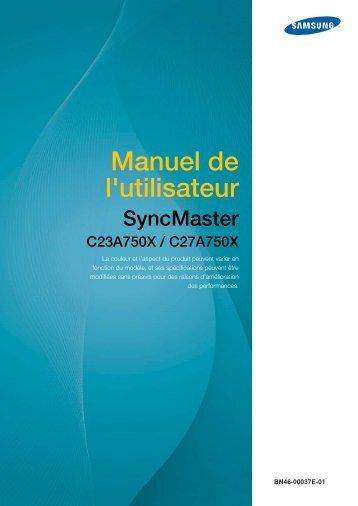 Samsung 27''Série7 Moniteur station d'accueil C27A750 (LC27A750XS/EN ) - Manuel de l'utilisateur 3.98 MB, pdf, Français