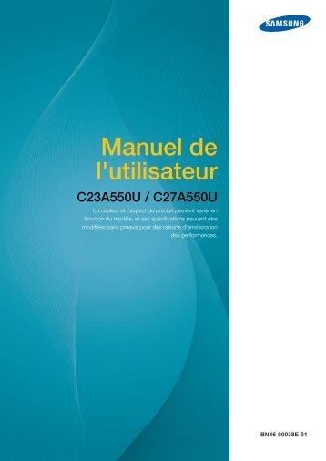 Samsung 27''Série5 Moniteur station d'accueil C27A550 (LC27A550US/EN ) - Manuel de l'utilisateur 4.09 MB, pdf, Français
