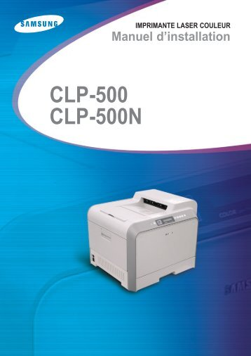Samsung CLP-500 (CLP-500/SEE ) - Manuel de l'utilisateur 13.19 MB, pdf, Français