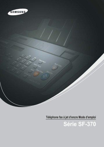 Samsung 3 cpm Fax laser mono SF-370 (SF-370/XEF ) - Manuel de l'utilisateur 3.19 MB, pdf, Français