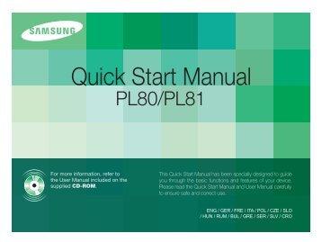 Samsung PL80 (EC-PL80ZZBPBE1 ) - Guide rapide 18.36 MB, pdf, Anglais, CROATE, TCHÈQUE, Français, ALLEMAND, Grec, HONGROIS, Italien, POLONAIS, Roumain, SERBE, SLOVAQUE, SLOVÈNE