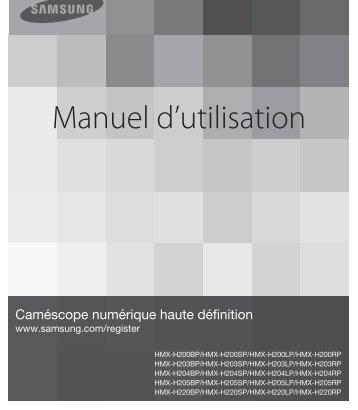 Samsung HMX-H220SP (HMX-H220SP/EDC ) - Manuel de l'utilisateur 14.7 MB, pdf, Français