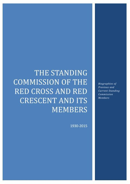 The Standing Commission of the Red Cross and Red Crescent and its Member Biographies updated 11 January