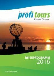 profi tours Reiseprogramm 2016