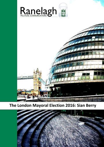The London Mayoral Election 2016 Sian Berry