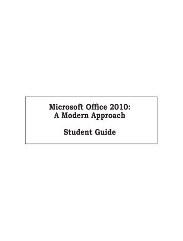Microsoft Office 2010A Modern Approach - EInternational