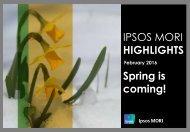 IPSOS MORI HIGHLIGHTS Spring is coming!