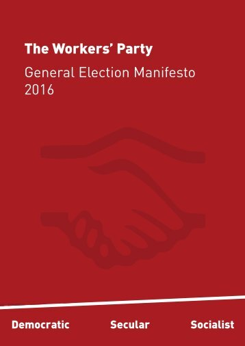 The Workers' Party General Election Manifesto 2016