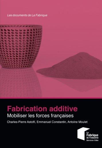 Fabrication additive