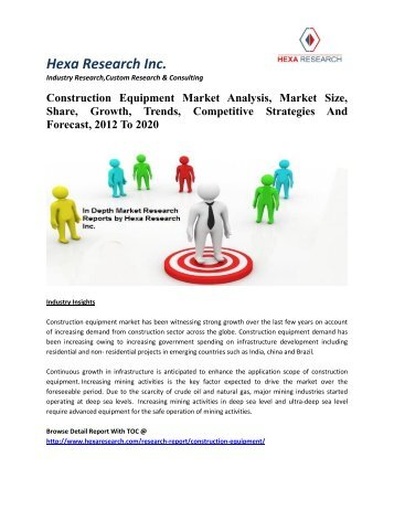 Construction Equipment Market Analysis, Market Size, Share, Growth, Trends, Competitive Strategies And Forecast, 2012 To 2020