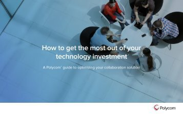 How to get the most out of your technology investment
