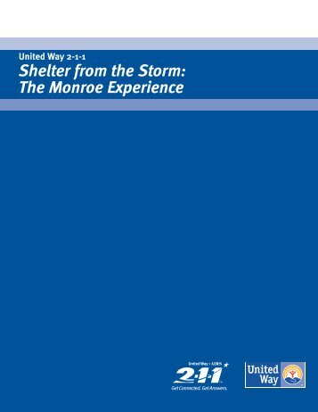 Shelter from the Storm: The Monroe Experience - 2-1-1 US