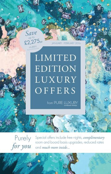 LIMITED EDITION LUXURY OFFERS