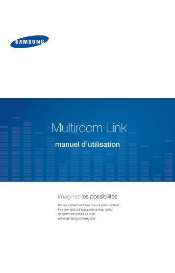 Samsung Lecteur enregistreur Blu-ray 3D DVD, Ultra HD/4K Upscale, 1 TB, Multiroom - BD-H8900 (BD-H8900/ZF ) - Multiroom Link Guide 0.01MB, pdf, Français