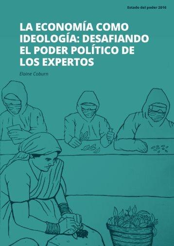 LA ECONOMÍA COMO IDEOLOGÍA DESAFIANDO EL PODER POLÍTICO DE LOS EXPERTOS