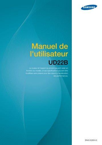 Samsung Mur d'images 22'' - 450 cd/m² - Format 1:1 - UD22B (LH22UDBPLBB/EN ) - Manuel de l'utilisateur 10.2 MB, pdf, Français