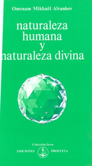 Aivanhov - Naturaleza humana y divina