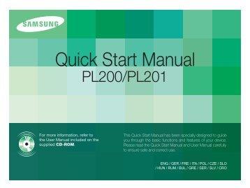 Samsung PL200 (EC-PL200ZBPBE1 ) - Guide rapide 15.47 MB, pdf, Anglais, BULGARE, CROATE, TCHÈQUE, Français, ALLEMAND, Grec, HONGROIS, Italien, POLONAIS, Roumain, SERBE, SLOVAQUE, SLOVÈNE