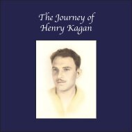 Journey of Henry Kagan Combined file