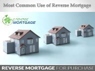 Most Common Use of Reverse Mortgage