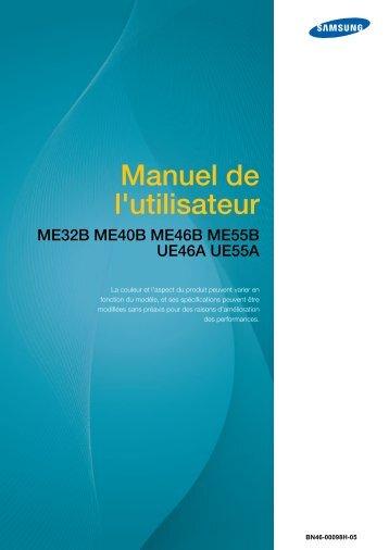 Samsung 46'' Moniteur LED ME46B usage standard (LH46MEBPLGC/EN ) - Manuel de l'utilisateur 11.71 MB, pdf, Français