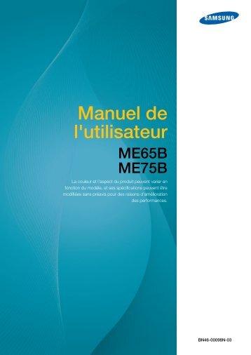 Samsung 75'' Moniteur LED ME75B usage standard (LH75MEBPLGC/EN ) - Manuel de l'utilisateur 11.47 MB, pdf, Français