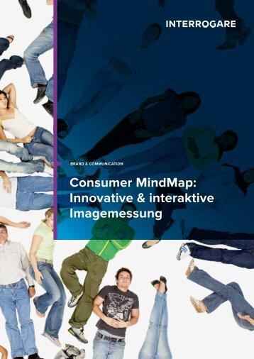 Consumer MindMap: Innovative & interaktive ... - Interrogare GmbH