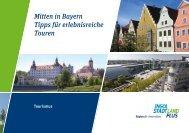 Mitten in Bayern Tipps für erlebnisreiche Touren - Initiative ...