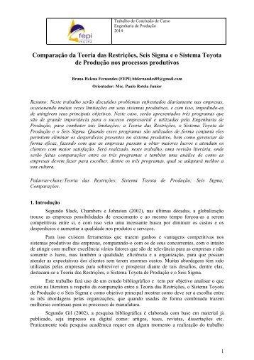 Comparação da Teoria das Restrições, Seis Sigma e o Sistema Toyota de Produção nos processos produtivos
