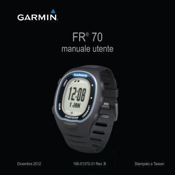 Garmin FR70 - Manuale Utente