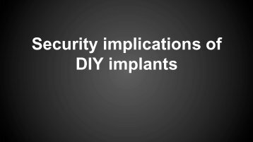Security implications of DIY implants