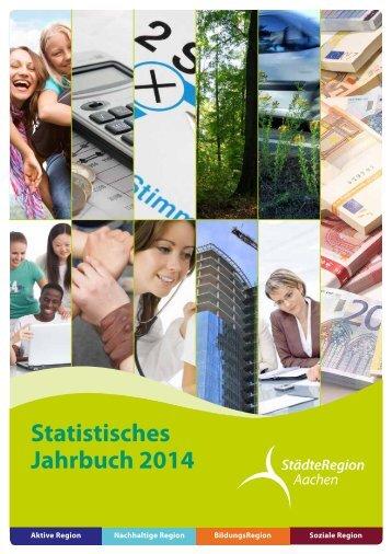 Statistisches Jahrbuch der StädteRegion Aachen 2014