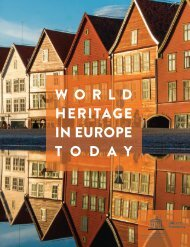 WORLD HERITAGE IN EUROPE T O D A Y