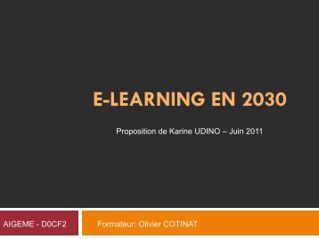 II.1 - L'avènement du e-Learning 4.0 (suite) - Karine UDINO