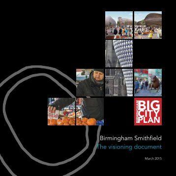 Birmingham Smithfield The visioning document